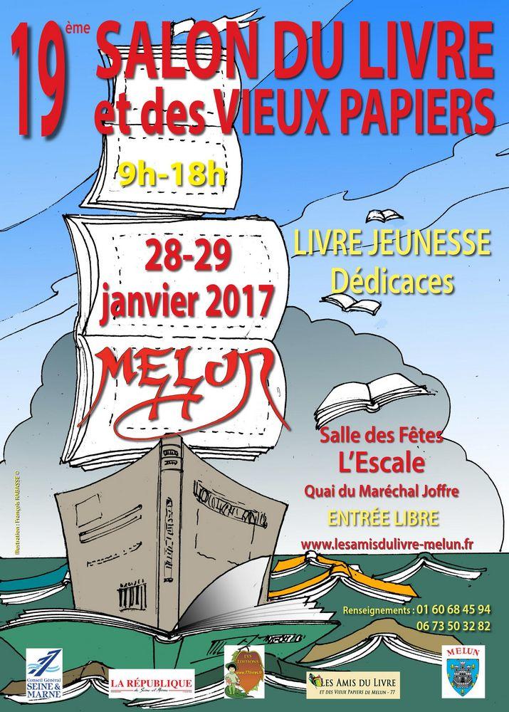 Salon du livre de melun 2017 les amis du livre et vieux for Salon du livre montreuil 2017