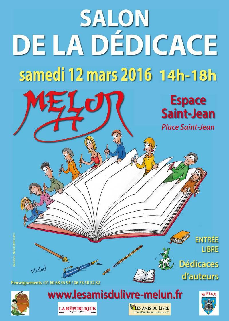 Affiche du 16 me salon du livre 2013 les amis du livre et vieux papiers de melun - Salon du livre mouans sartoux ...